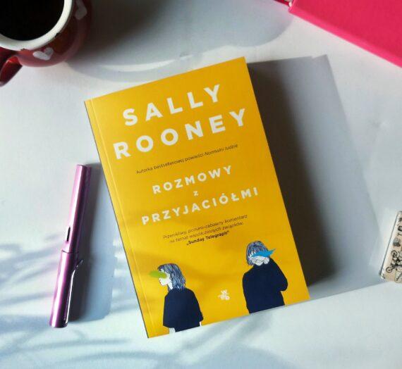 """Sally Rooney, """"Rozmowy z przyjaciółmi"""""""